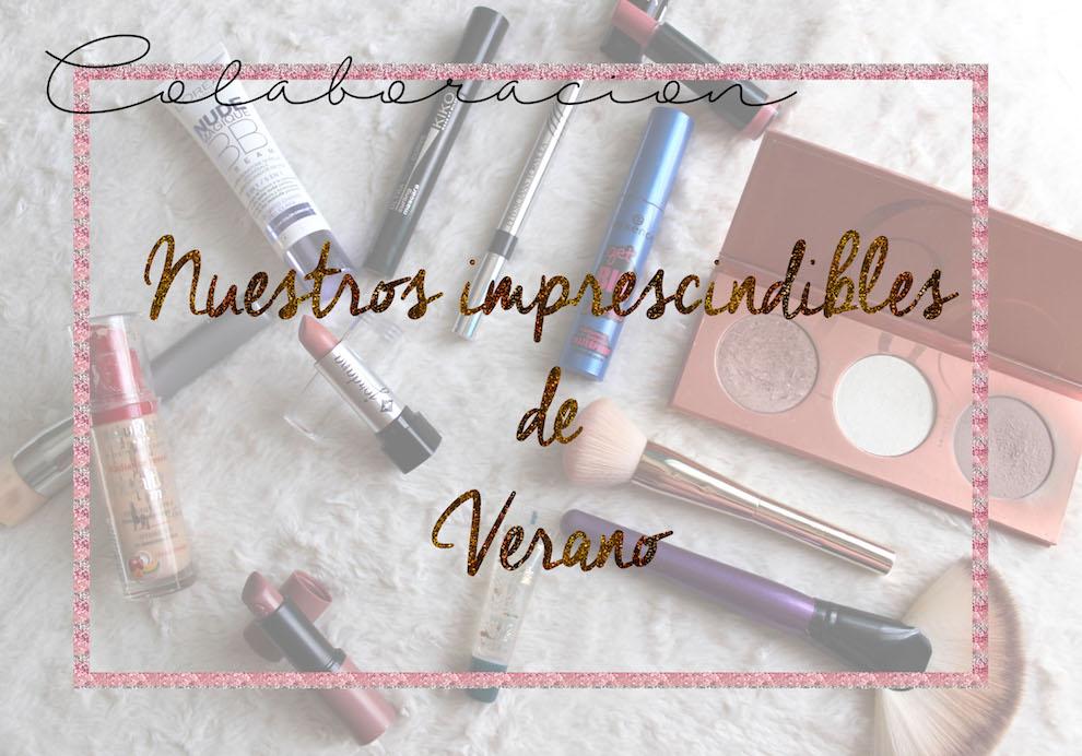 Bendito maquillaje – ¡Nuestros imprescindibles de verano!